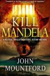 Kill Mandela - John  Mountford