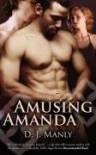 Amusing Amanda - D.J. Manly