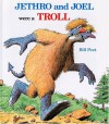 Jethro and Joel Were a Troll - Bill Peet