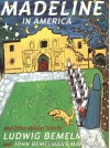 Madeline In America And Other Holiday Tales - Ludwig Bemelmans, John Bemelmans Marciano