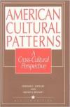 American Cultural Patterns: A Cross-Cultural Perspective - Edward C. Stewart,  Milton J. Bennett