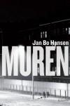 Muren - Jan Bo Hansen