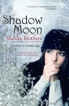 Shadow Moon - Marilee Brothers