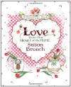 Love from the Heart of the Home: A Keepsake Book - Susan Branch