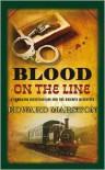 Blood on the Line  - Edward Marston