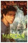 Magician of Hoad - Margaret Mahy