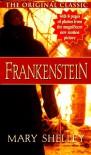 Frankenstein: Tie-In Edition - Mary Shelley