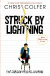 Struck by Lightning: The Carson Philips Journal - Chris Colfer