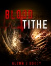 Blood Tithe - Glenn J. Soucy