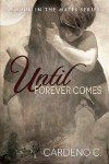 Until Forever Comes (Mates) - Cardeno C.