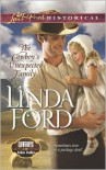 The Cowboy's Unexpected Family (Love Inspired Historical Series) - Linda Ford