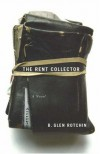 The Rent Collector - B. Glen Rotchin