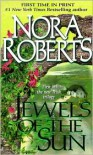 Jewels of the Sun: The Gallaghers of Ardmore Trilogy #1 - Nora Roberts