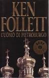 L'uomo di Pietroburgo - Ken Follett, Patrizia Bonomi
