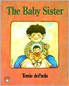 The Baby Sister (Goodnight) - Tomie dePaola