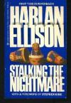 Stalking The Nightmare - Harlan Ellison