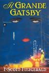 Il Grande Gatsby - F. Scott Fitzgerald