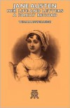 Jane Austen - Her Life And Letters - A Family Record - William Austen-Leigh