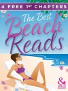 The Best Beach Reads - free preview of 4 sizzling summer romances (Mills & Boon M&B) - Sarah Morgan, Kristan Higgins, Heidi Rice, India Grey