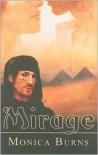 Mirage - Monica Burns