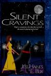 Silent Cravings - E. Blix;Jess Haines