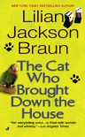 The Cat Who Brought Down The House - Lilian Jackson Braun