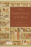 Egyptian Book of the Dead - E.A. Wallis Budge