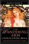 The Wandering Arm  - Sharan Newman