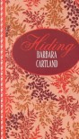 Hiding - Barbara Cartland