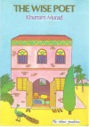 The Wise Poet (Muslim Children's Library) - Khurram Murad