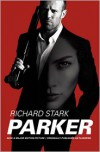 "Parker: Movie Tie-in Edition, Originally Published as ""Flashfire"" - Richard Stark"