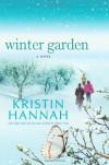 Winter Garden - Kristin Hannah