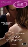 Il tocco del piacere (I Romanzi Extra Passion) - Giuliano Claudio Acunzoli, Mia Marlowe