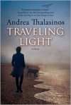 Traveling Light - Andrea Thalasinos