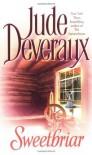 Sweetbriar [Mass Market Paperback] - Jude Deveraux