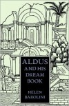Aldus & His Dream Book - Helen Barolini