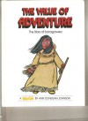 The Value of Adventure: The Story of Sacagawea - Ann Donegan Johnson, Steve Pileggi