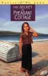 The Secret at Pheasant Cottage (Patricia St John Series) - Patricia St. John