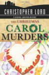 The Christmas Carol Murders - Christopher  Lord