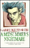 A Midsummer's Nightmare - Garry Douglas Kilworth