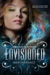 Envisioned - Nikki Narvaez
