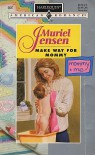 Make Way for Mommy - Muriel Jensen
