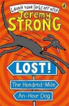 Lost! The Hundred Mile An Hour Dog (Hundred Mile An Hour Dog) - Jeremy Strong