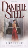 The House - Danielle Steel