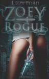 Zoey Rogue (Incubatti Series) (Volume 1) - Lizzy Ford