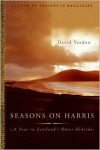 Seasons on Harris: A Year in Scotland's Outer Hebrides - David Yeadon