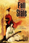 Fall of a State -  'Kate Cotoner'
