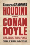 Houdini and Conan Doyle - Christopher Sandford