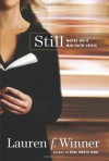 Still: Notes on a Mid-Faith Crisis - Lauren F. Winner