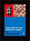 The Piper at the Gates of Dawn - John  Cavanagh